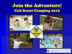 Join the Adventure Cub Scout Camping 2010