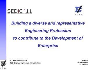 Building a diverse and representative Engineering Profession to contribute to the Development of Enterprise