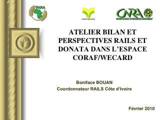ATELIER BILAN ET PERSPECTIVES RAILS ET DONATA DANS L ESPACE CORAF