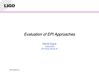 Evaluation of EPI Approaches