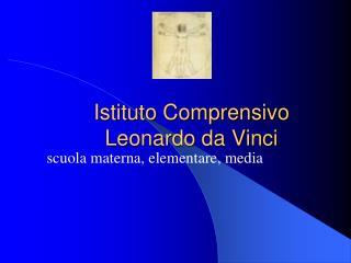 Istituto Comprensivo  Leonardo da Vinci