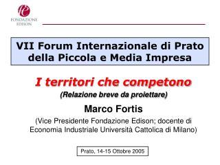 VII Forum Internazionale di Prato della Piccola e Media Impresa