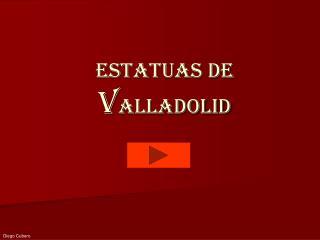 Estatuas de Valladolid