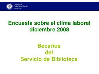 Encuesta sobre el clima laboral  diciembre 2008