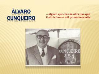lvaro Cunqueiro