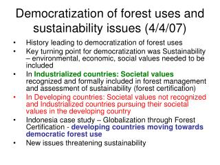 Democratization of forest uses and sustainability issues 4