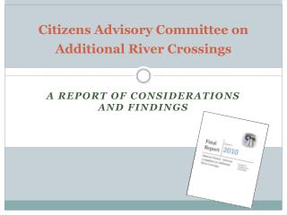 Citizens Advisory Committee on Additional River Crossings