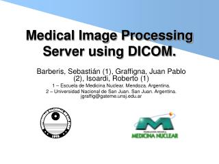 Medical Image Processing Server using DICOM.