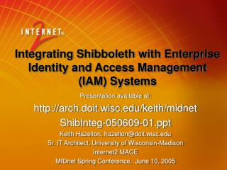 Integrating Shibboleth with Enterprise Identity and Access Management IAM Systems