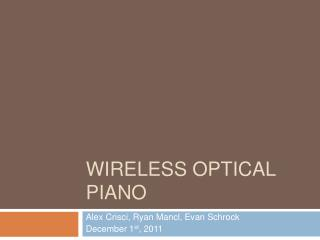 Wireless Optical Piano