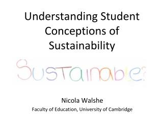Understanding Student Conceptions of Sustainability
