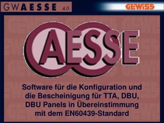 Software f r die Konfiguration und die Bescheinigung f r TTA, DBU, DBU Panels in  bereinstimmung mit dem EN60439-Standar