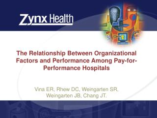 The Relationship Between Organizational Factors and Performance Among Pay-for-Performance Hospitals