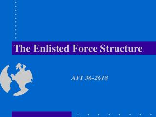 The Enlisted Force Structure
