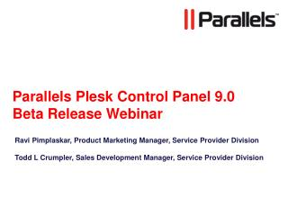 Parallels Plesk Control Panel 9.0 Beta Release Webinar