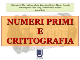 Gli studenti Marco Evangelista, Valentina Testa e Maura Tuzzolo sotto la guida della  Prof.ssa Francesca Tovena  present