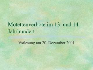 Motettenverbote im 13. und 14. Jahrhundert
