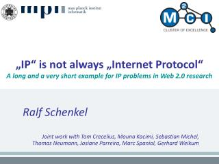 IP  is not always  Internet Protocol  A long and a very short example for IP problems in Web 2.0 research