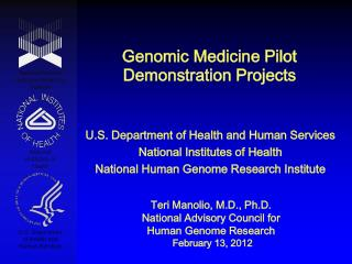 Genomic Medicine Pilot Demonstration Projects