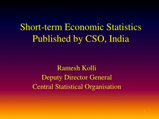 Short-term Economic Statistics Published by CSO, India