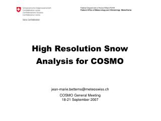 High Resolution Snow Analysis for COSMO