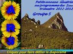 Petite annexe  illustr e  au programme du  2 me trimestre  2011-2012  Groupe 5