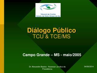 Di logo P blico TCU  TCE