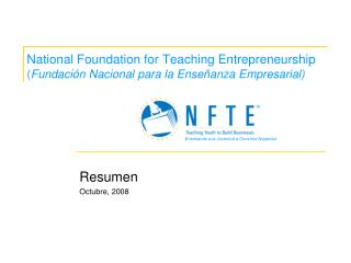 National Foundation for Teaching Entrepreneurship Fundaci n Nacional para la Ense anza Empresarial