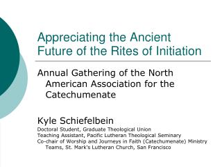 Appreciating the Ancient Future of the Rites of Initiation