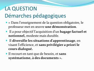 LA QUESTION D marches p dagogiques