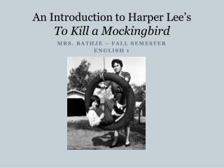 An Introduction to Harper Lee s To Kill a Mockingbird