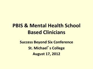 PBIS  Mental Health School Based Clinicians