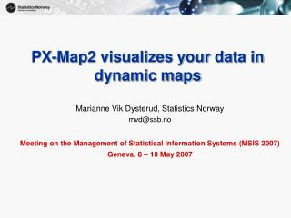 PX-Map2 visualizes your data in dynamic maps