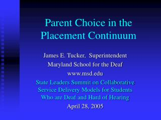 Parent Choice in the Placement Continuum
