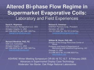 Altered Bi-phase Flow Regime in Supermarket Evaporative Coils: Laboratory and Field Experiences