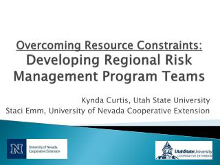 Overcoming Resource Constraints:   Developing Regional Risk Management Program Teams