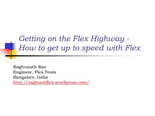 Getting on the Flex Highway - How to get up to speed with Flex