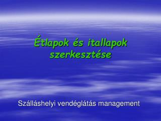 Sz ll shelyi vend gl t s management