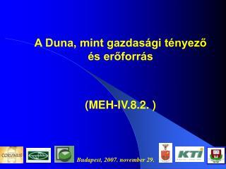 A Duna, mint gazdas gi t nyezo  s eroforr s   MEH-IV.8.2.