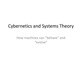 Cybernetics and Systems Theory