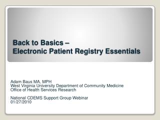 Electronic Patient Registry Essentials 012010