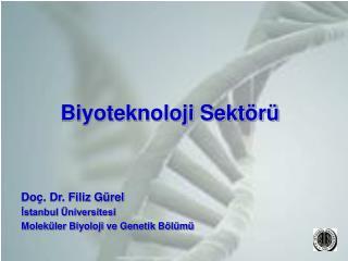 Biyoteknoloji Sekt r