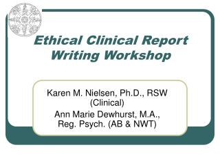 Ethical Clinical Report Writing Workshop
