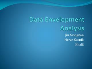 Data Envelopment Analysis