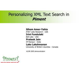 Personalizing XML Text Search in Piment