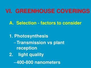 VI.  GREENHOUSE COVERINGS