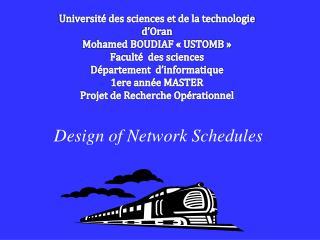 Design of Network Schedules