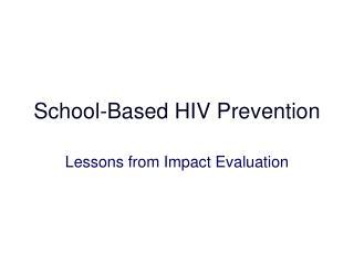 School-Based HIV Prevention