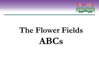 The Flower Fields ABCs
