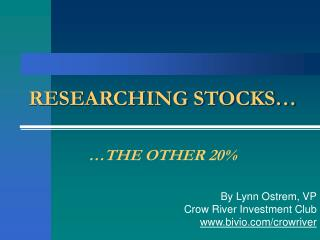 RESEARCHING STOCKS